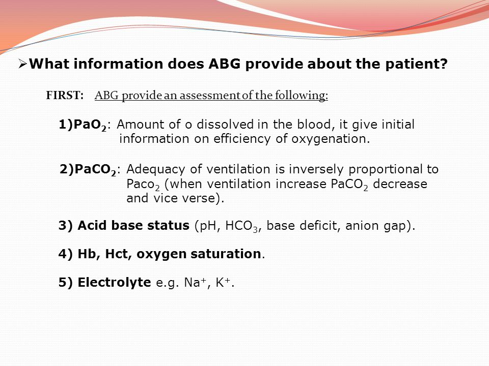What information does ABG provide about the patient