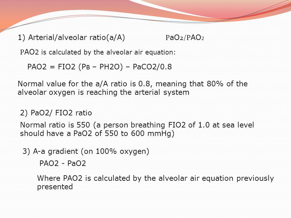 1) Arterial/alveolar ratio(a/A)