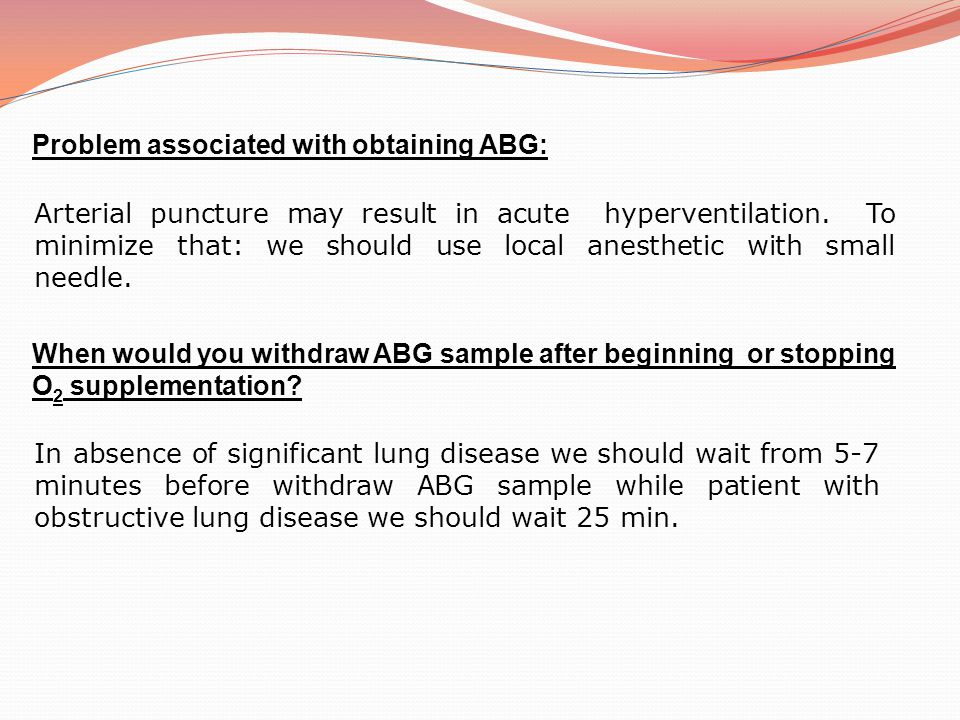 Problem associated with obtaining ABG: