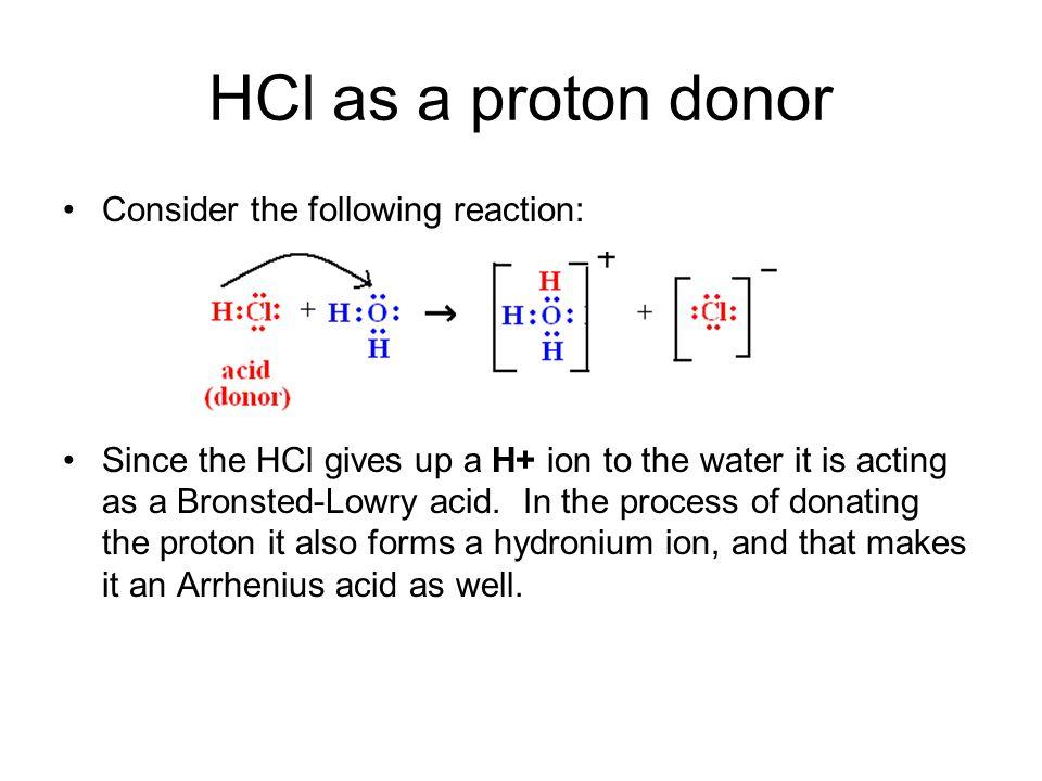 HCl as a proton donor Consider the following reaction: