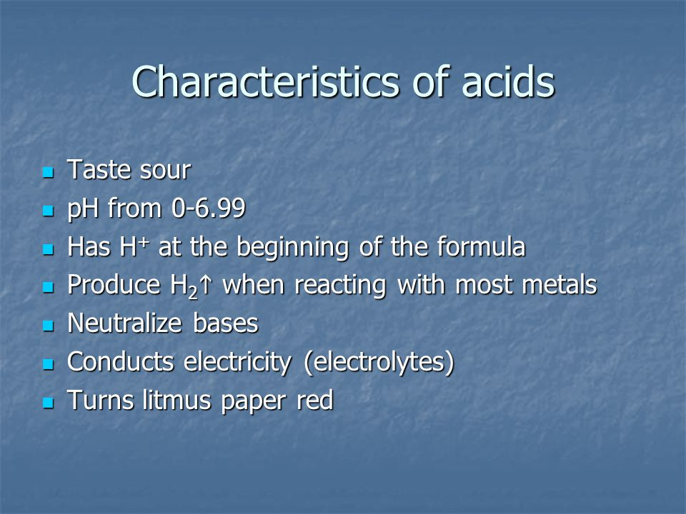 Characteristics of acids
