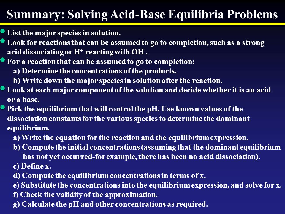 Summary: Solving Acid-Base Equilibria Problems