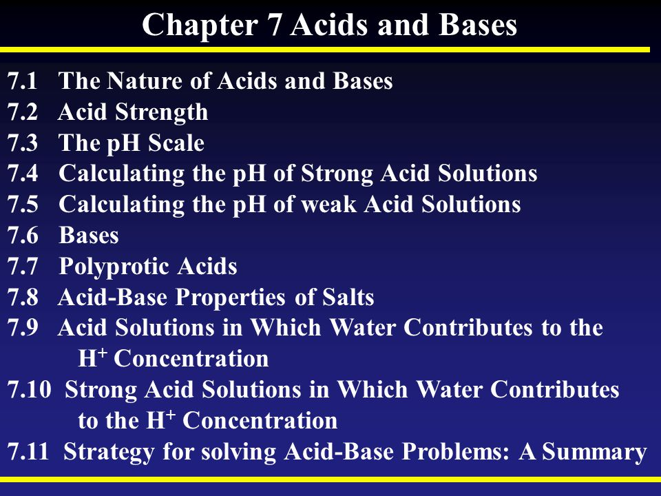 Chapter 7 Acids and Bases
