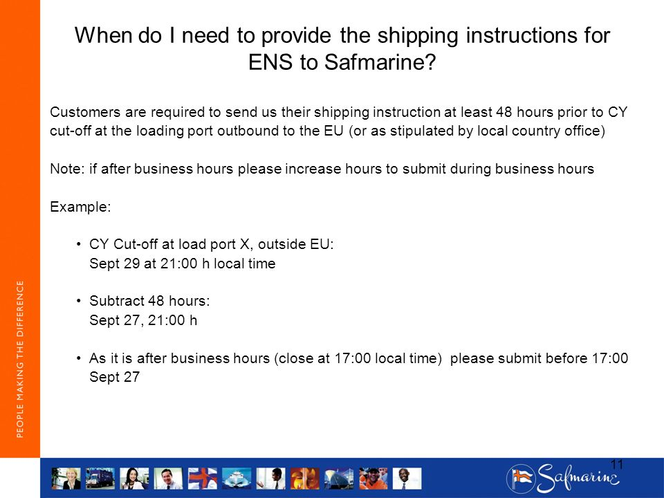 When do I need to provide the shipping instructions for ENS to Safmarine