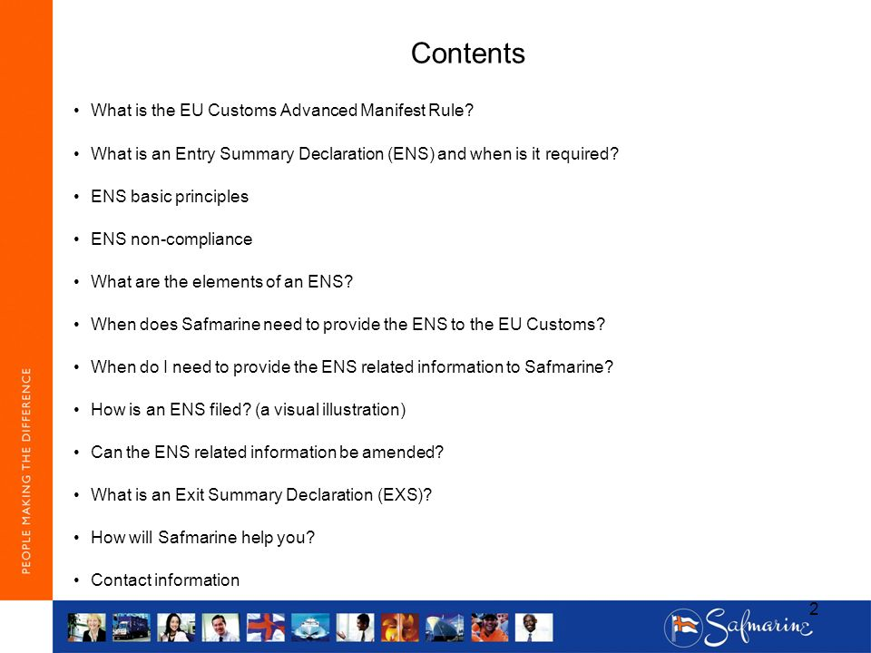 Contents What is the EU Customs Advanced Manifest Rule