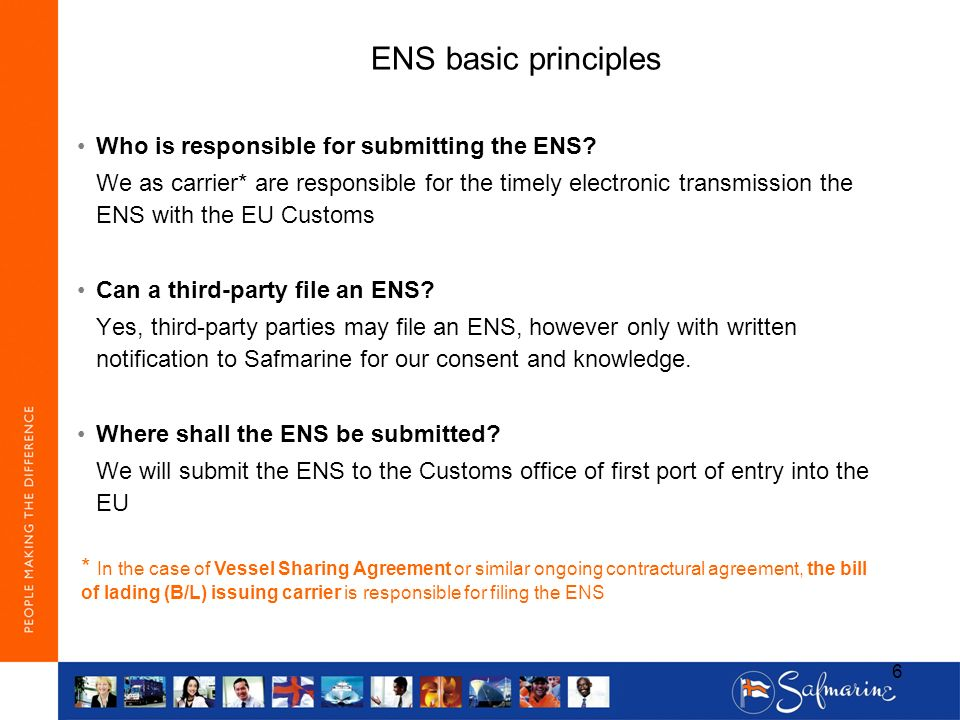 ENS basic principles Who is responsible for submitting the ENS