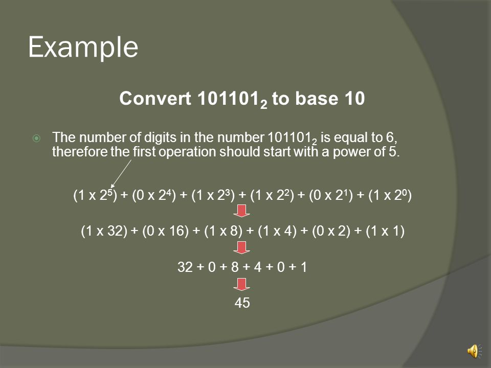 Example Convert 1011012 to base 10