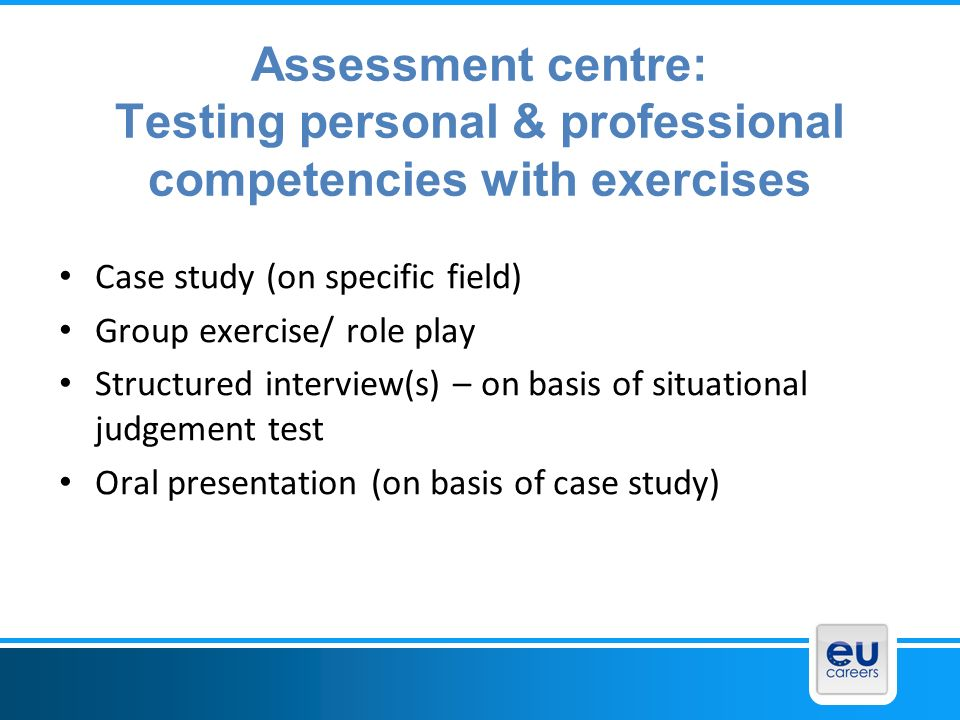 Assessment centre: Testing personal & professional competencies with exercises