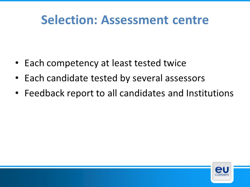 Selection: Assessment centre