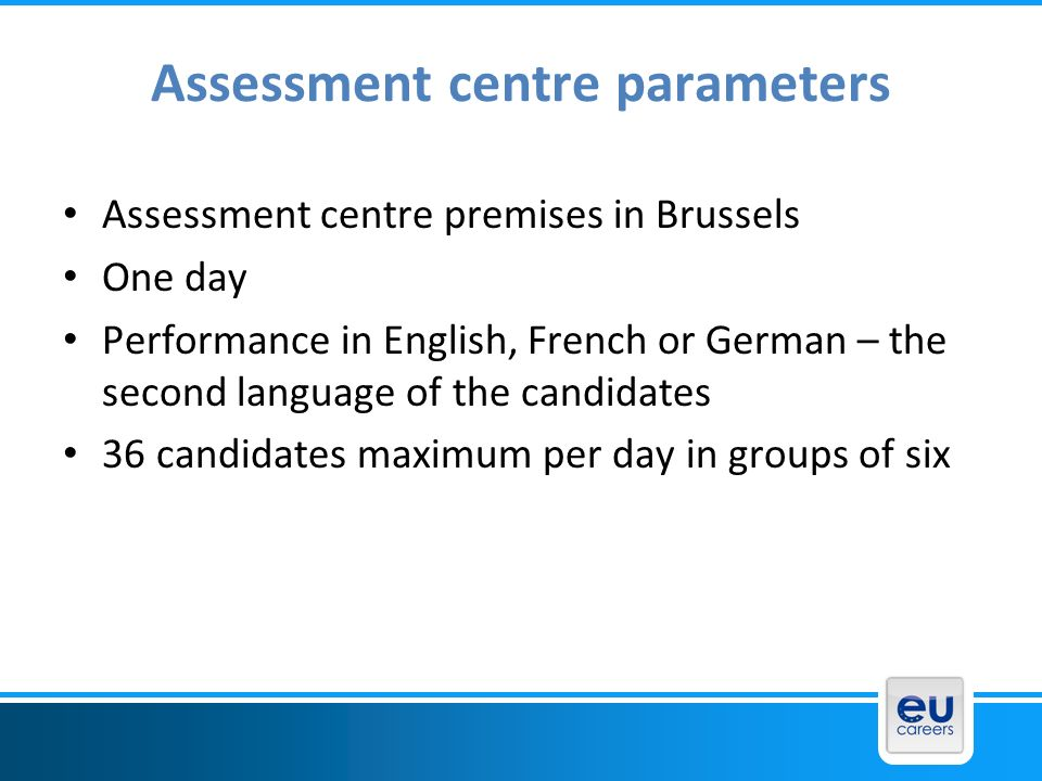 Assessment centre parameters