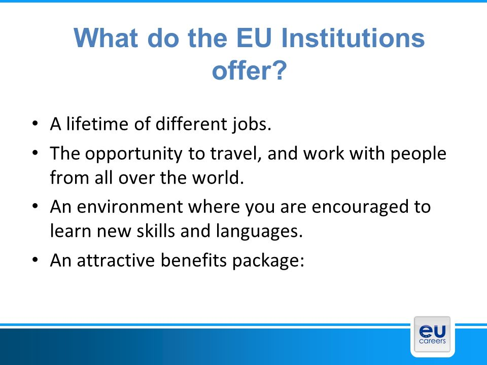 What do the EU Institutions offer