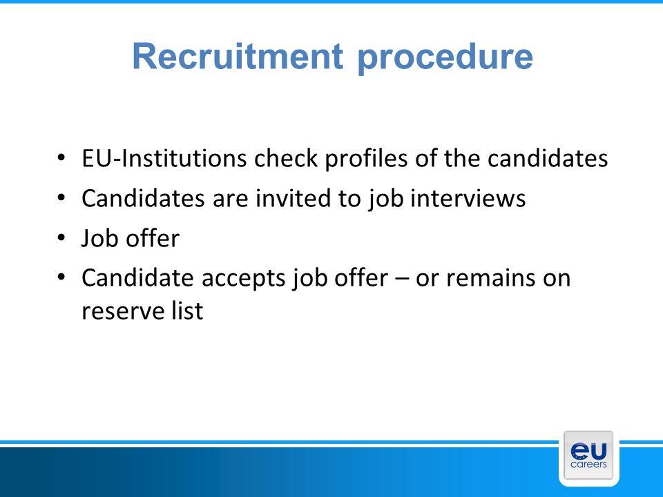 Recruitment procedure