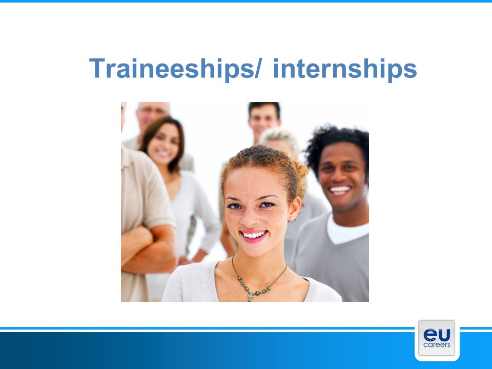 Traineeships/ internships