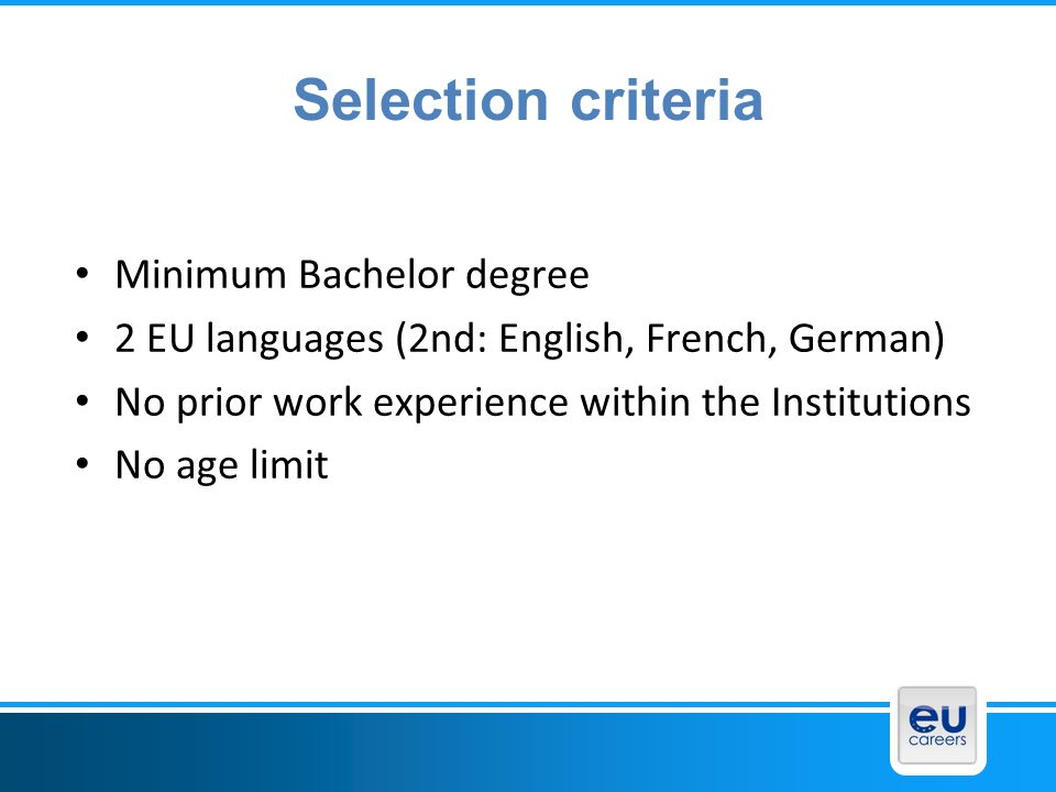 Selection criteria Minimum Bachelor degree