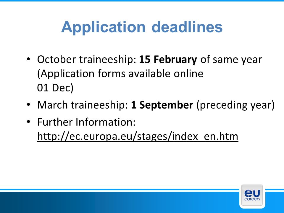 Application deadlines