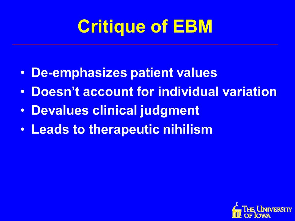 Critique of EBM De-emphasizes patient values