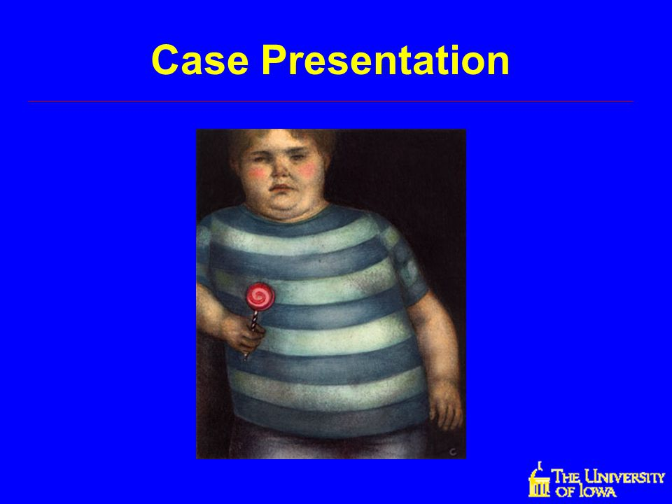Case Presentation Let's begin with the case presentation dealing with childhood obesity.