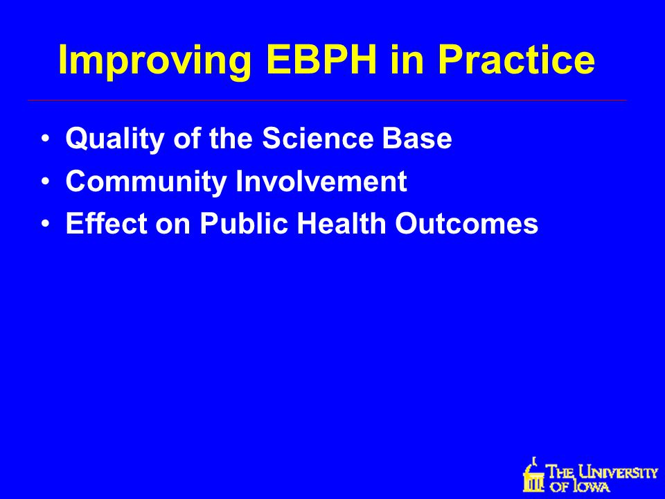 Improving EBPH in Practice