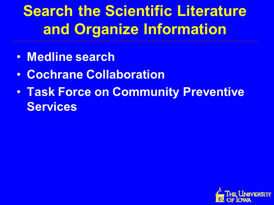 Search the Scientific Literature and Organize Information