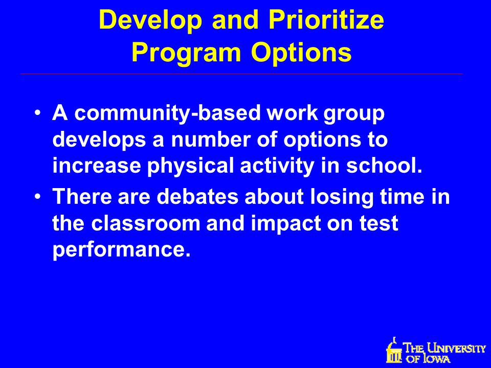 Develop and Prioritize Program Options