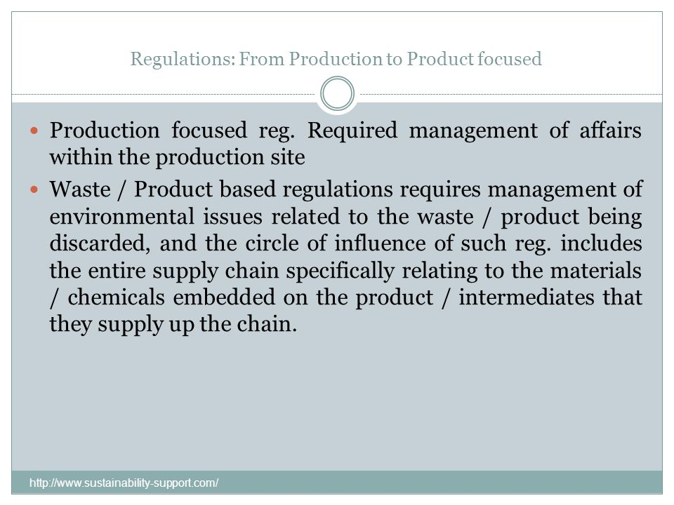 Regulations: From Production to Product focused
