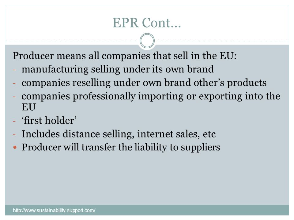 EPR Cont... Producer means all companies that sell in the EU: