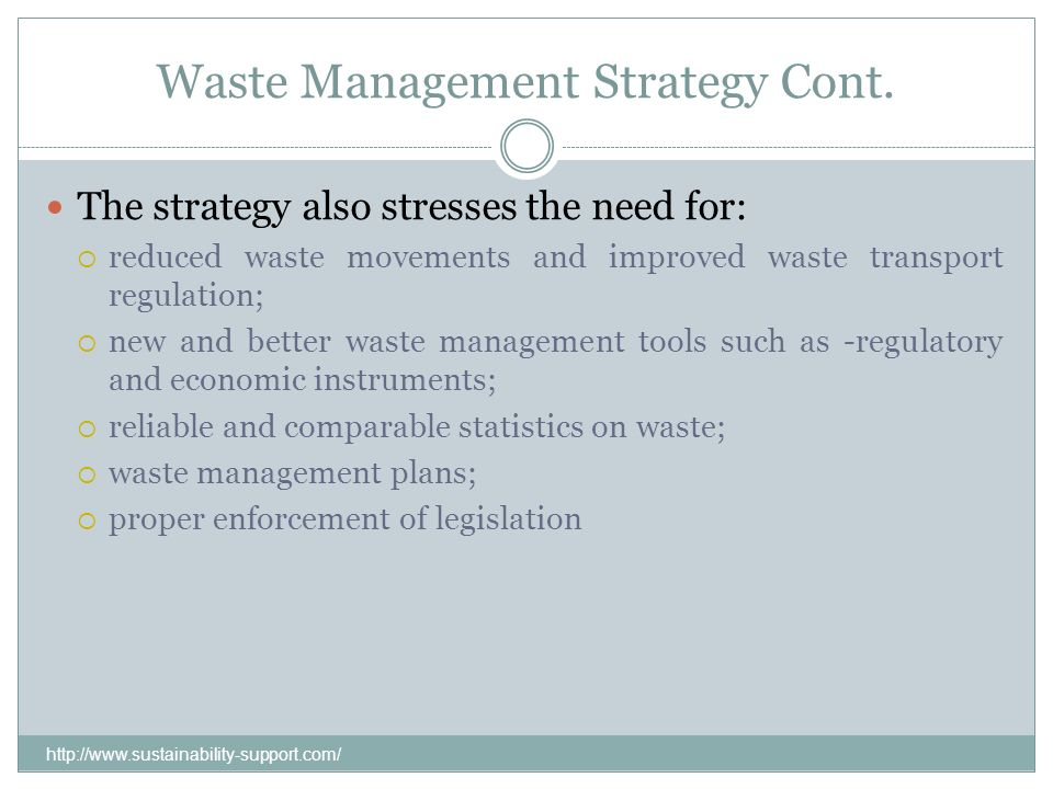 Waste Management Strategy Cont.