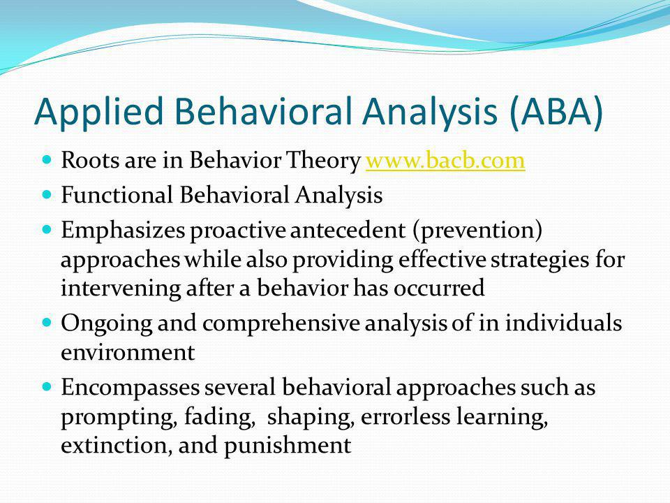 Applied Behavioral Analysis (ABA)