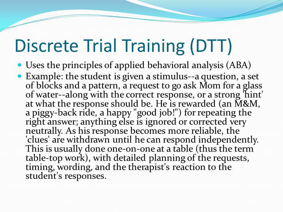Discrete Trial Training (DTT)