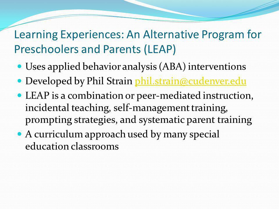 Learning Experiences: An Alternative Program for Preschoolers and Parents (LEAP)