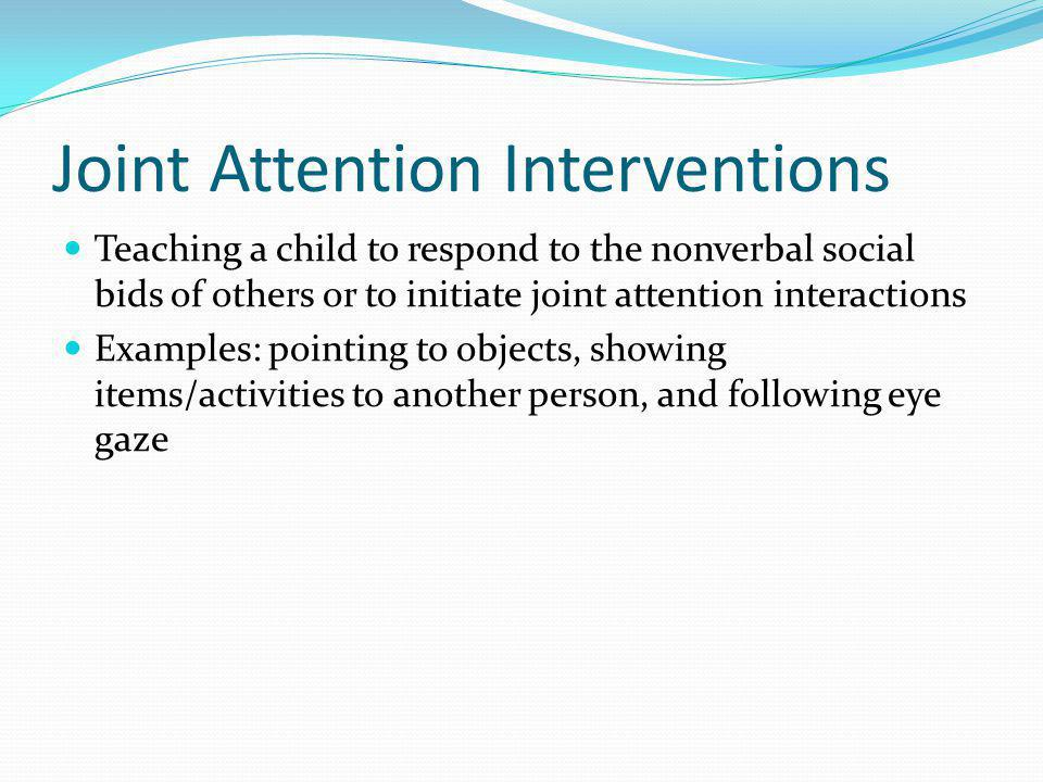 Joint Attention Interventions