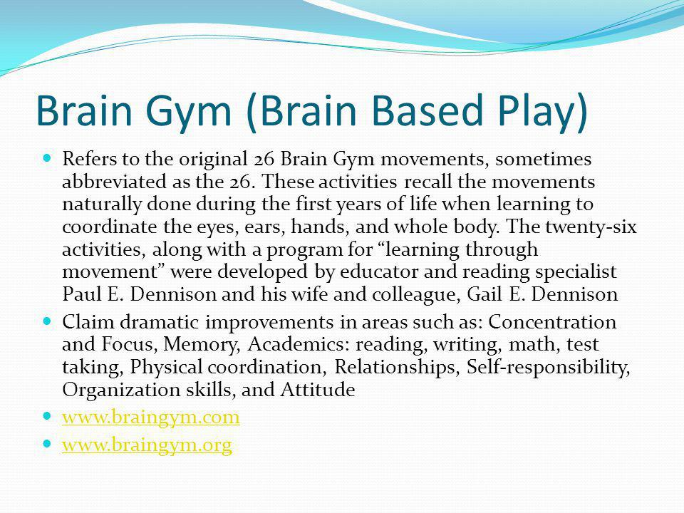 Brain Gym (Brain Based Play)