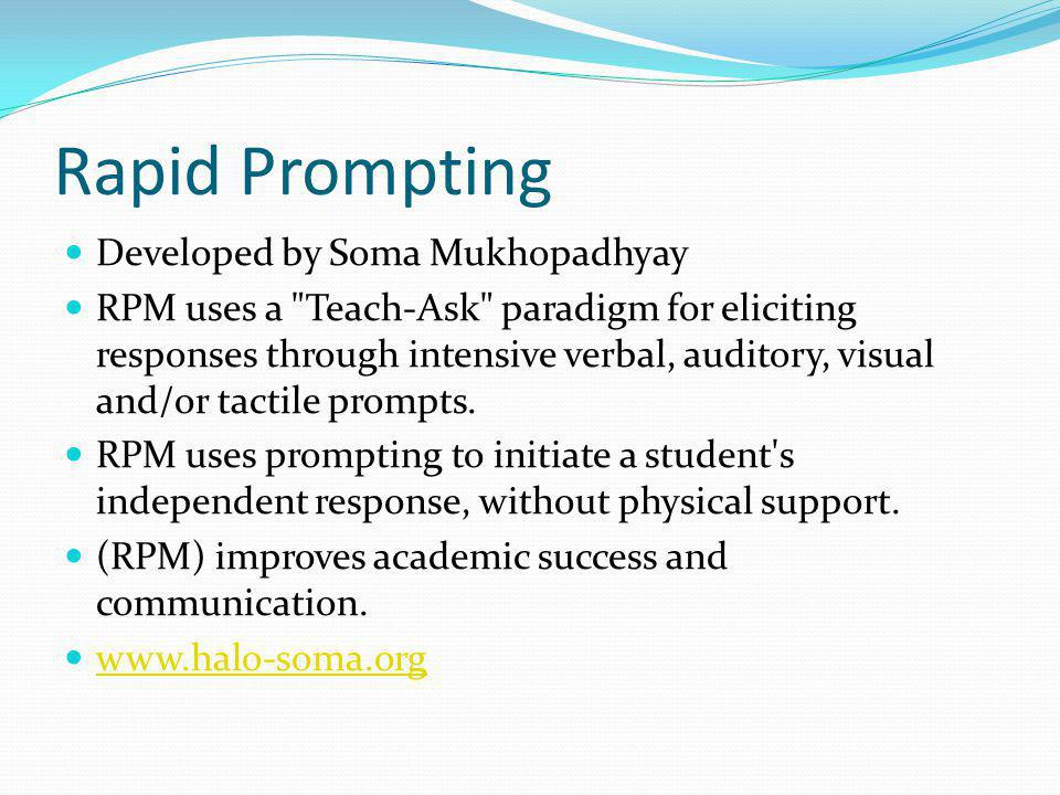 Rapid Prompting Developed by Soma Mukhopadhyay