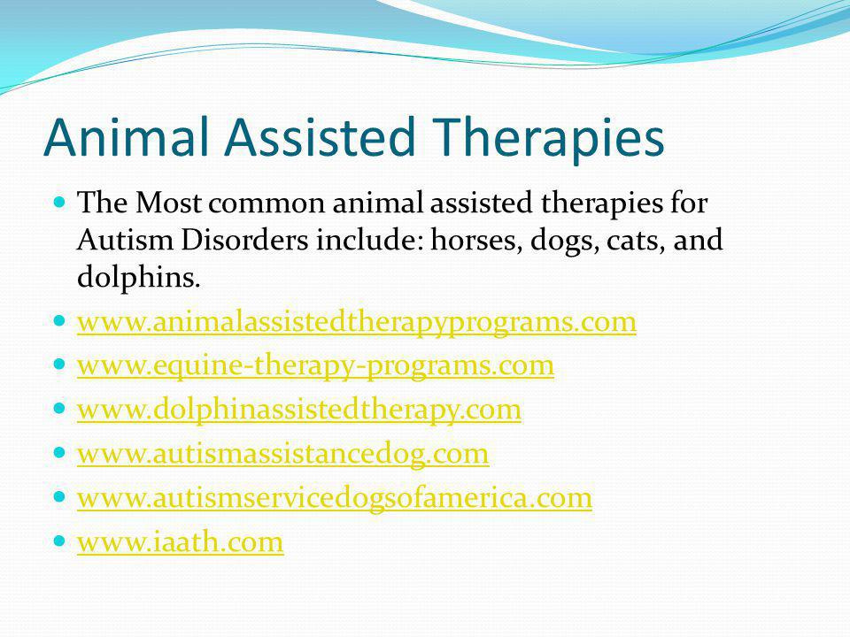 Animal Assisted Therapies