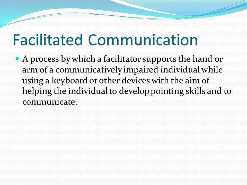 Facilitated Communication