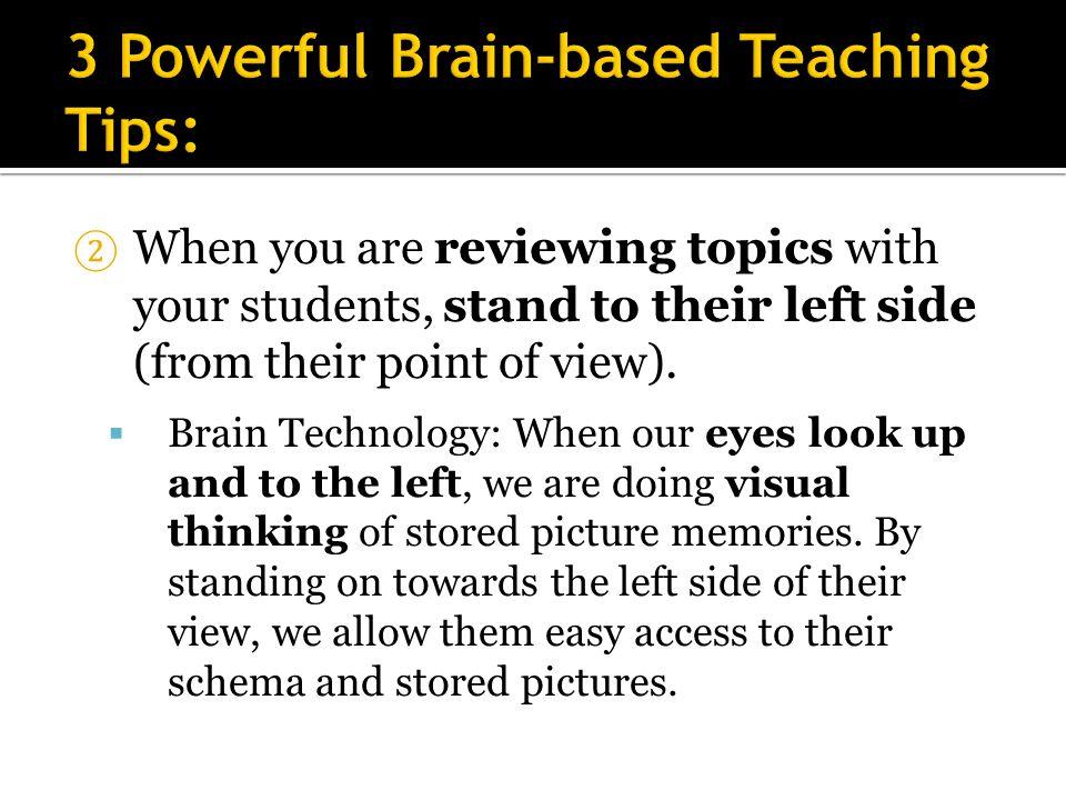 3 Powerful Brain-based Teaching Tips: