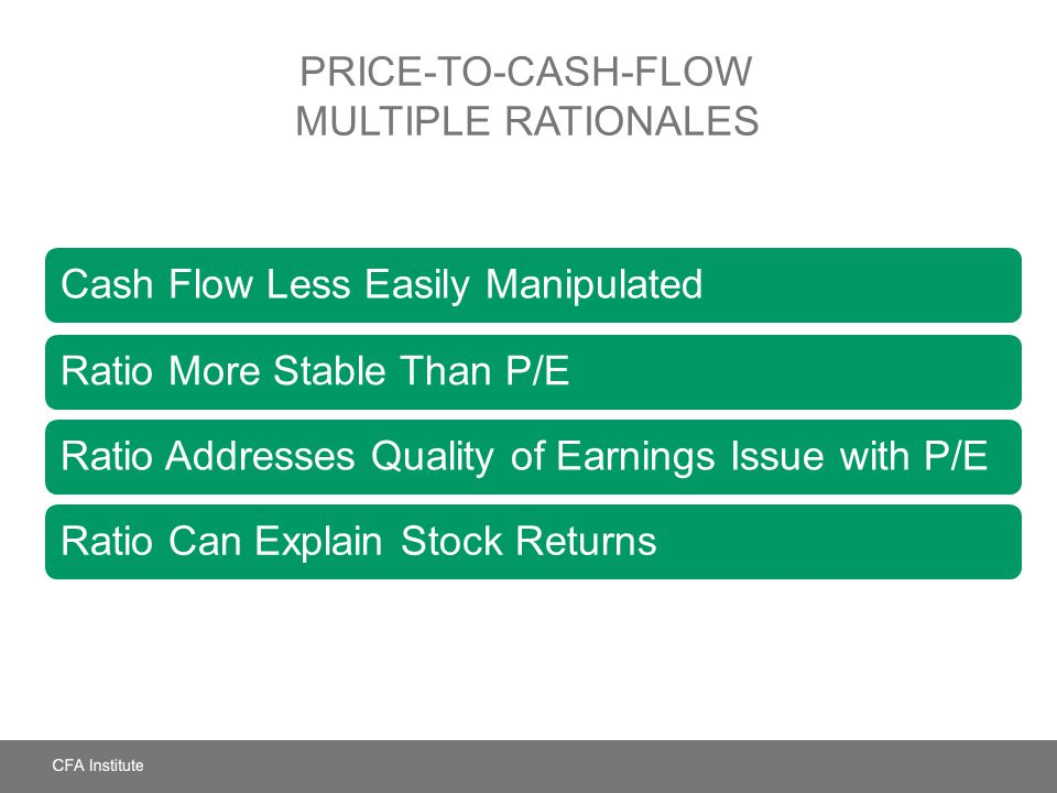 Price-to-Cash-Flow Multiple Rationales