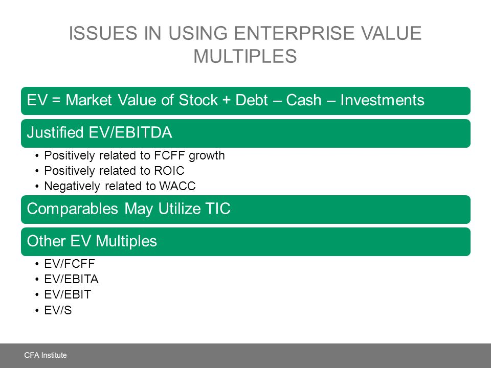 Issues in Using Enterprise Value Multiples