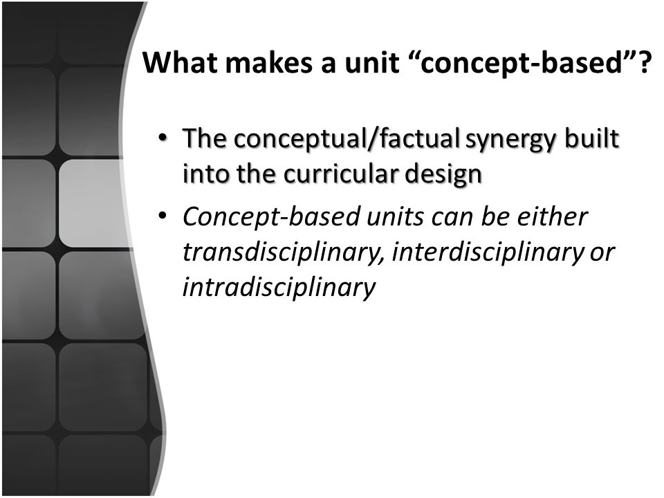 What makes a unit concept-based