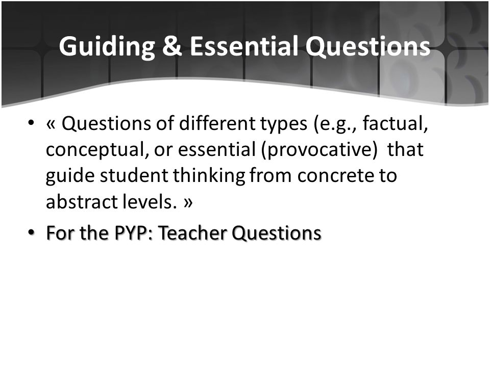 Guiding & Essential Questions