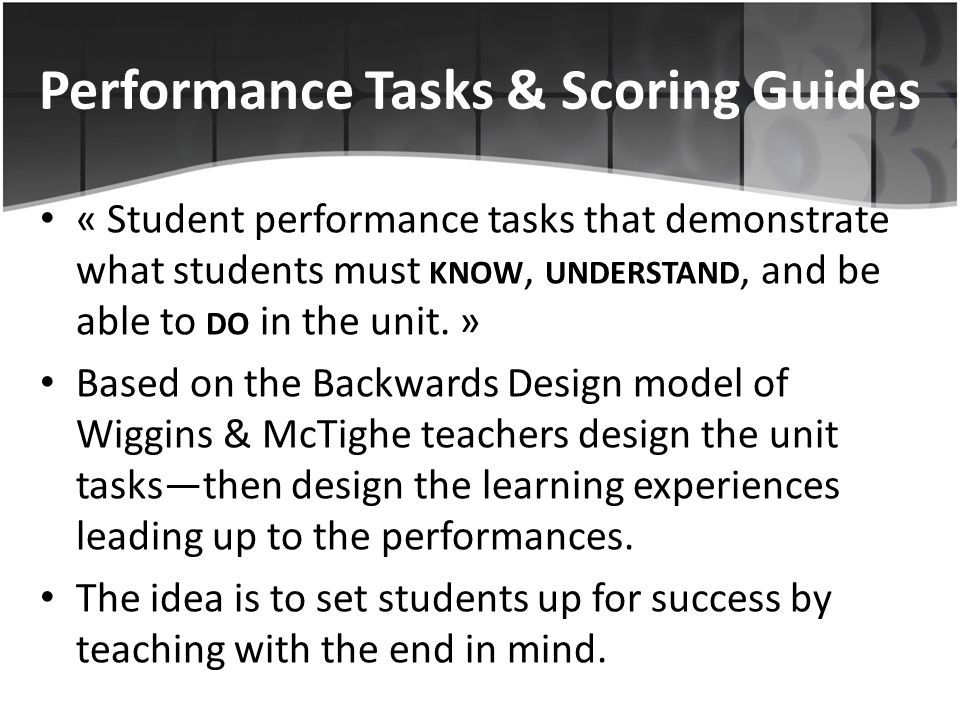 Performance Tasks & Scoring Guides