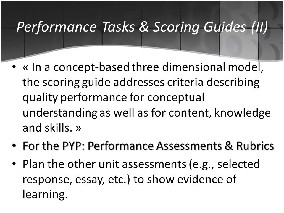 Performance Tasks & Scoring Guides (II)
