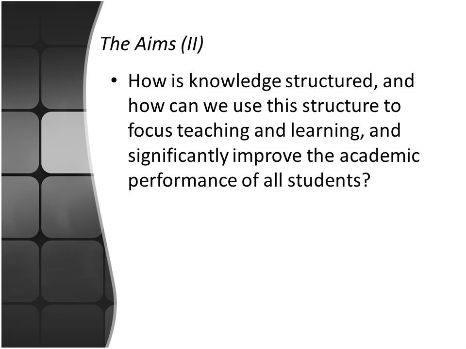 The Aims (II)