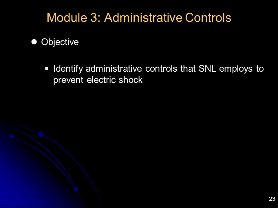 Module 3: Administrative Controls