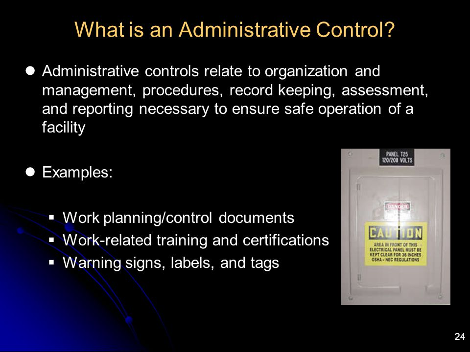 What is an Administrative Control