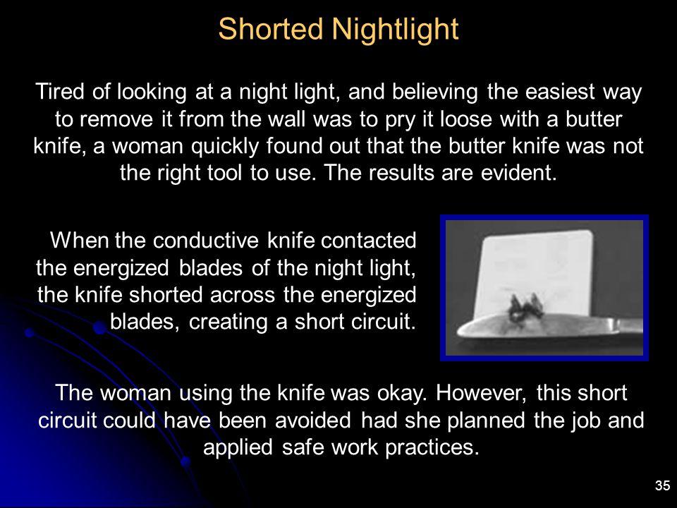 Shorted Nightlight