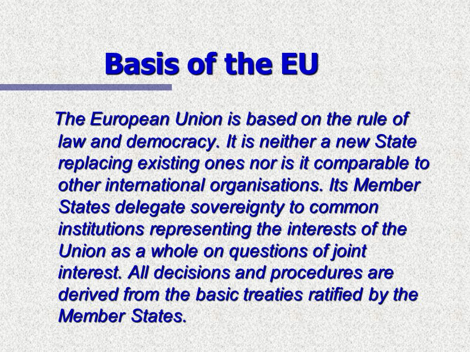 Basis of the EU