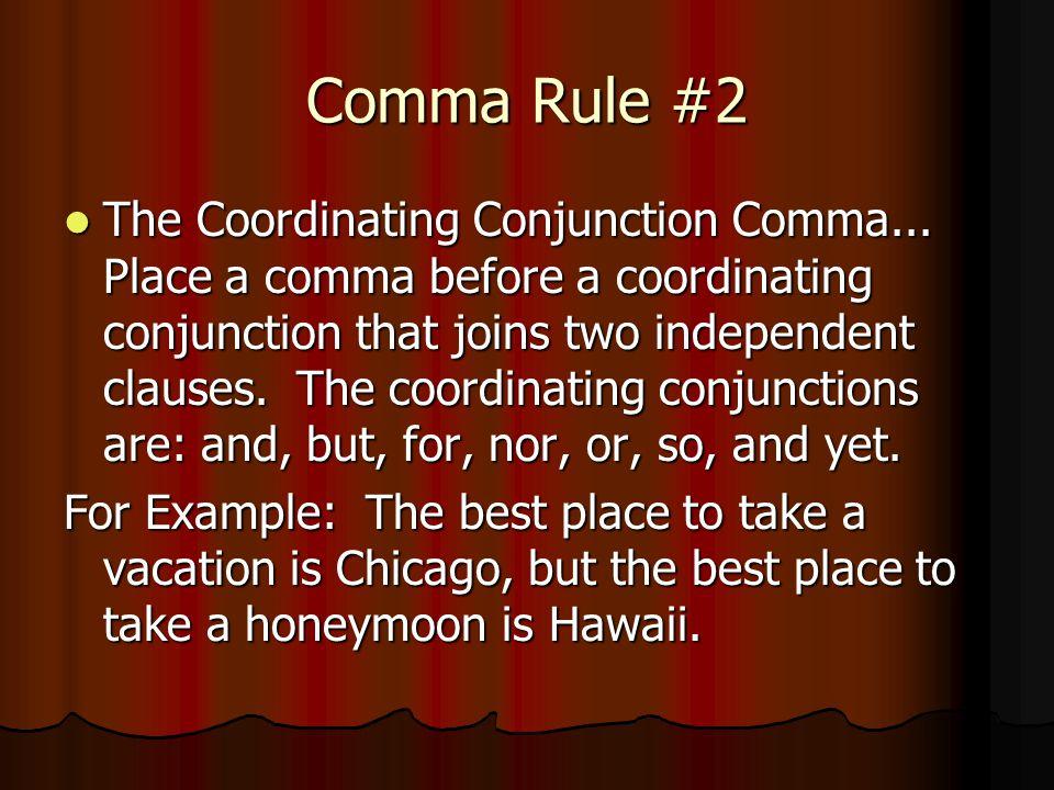 Comma Rule #2