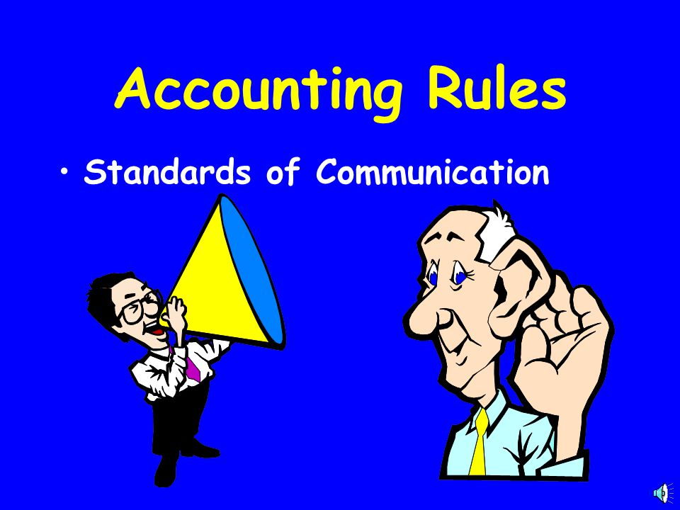 Accounting Rules Standards of Communication