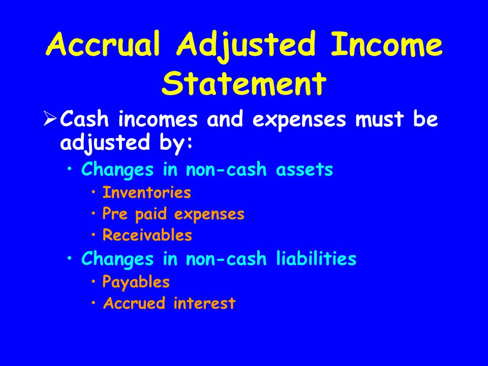 Accrual Adjusted Income Statement